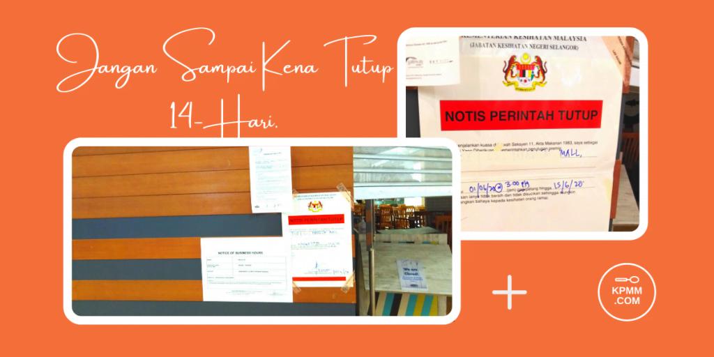 Restoran diarahkan tutup 14-hari oleh KKM (1)