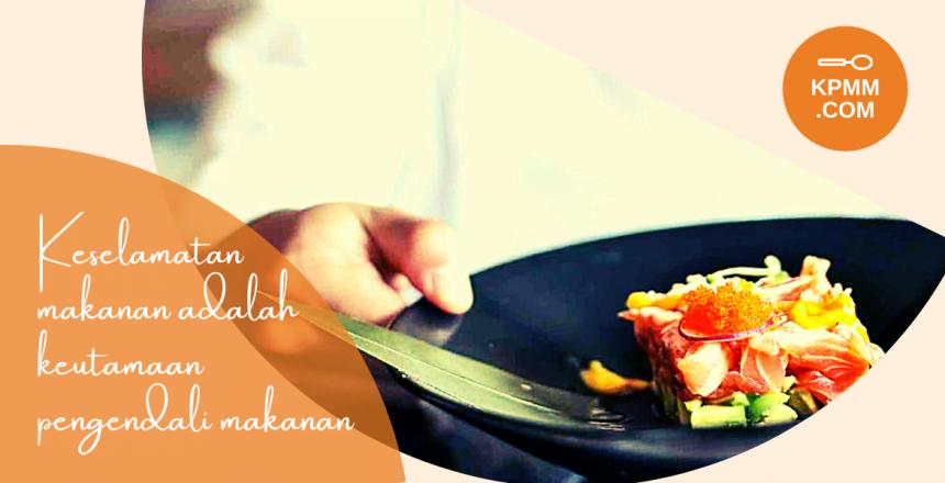 Kursus Pengendalian Makanan Malaysia